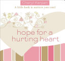 Hope For a Hurting Heart