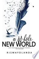 A Whole New World: Novelindo Publishing