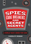 Spies, Code Breakers, and Secret Agents