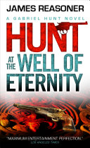 Gabriel Hunt - Hunt at the Well of Eternity Book