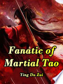 Fanatic of Martial Tao