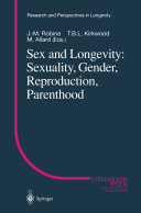 Pdf Sex and Longevity: Sexuality, Gender, Reproduction, Parenthood Telecharger