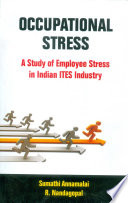 Occupational Stress: A Study of Employee Stress in Indian ITES Industry
