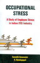 Occupational Stress  A Study of Employee Stress in Indian ITES Industry