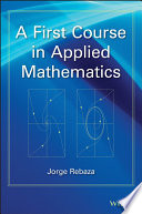 A First Course in Applied Mathematics