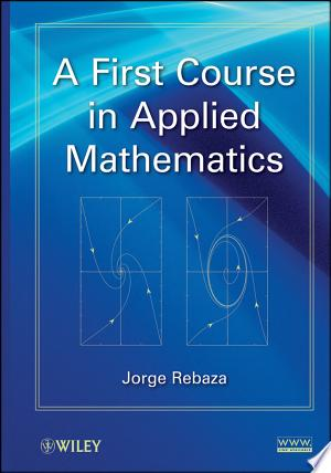 Free Download A First Course in Applied Mathematics PDF - Writers Club