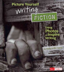 Picture Yourself Writing Fiction