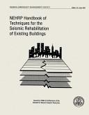 NEHRP Handbook of Techniques for the Seismic Rehabilitation of Existing Buildings  FEMA 172