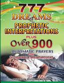 777 Dreams and Prophetic Interpretations