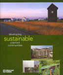 Developing Sustainable Planned Communities Book