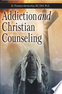Addiction and Christian Counseling