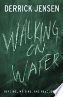 Walking On Water Book