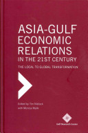 Asia Gulf Economic Relations in the 21st Century