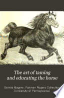 The Art Of Taming And Educating The Horse Book PDF
