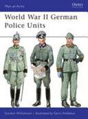 World War II German Police Units Book
