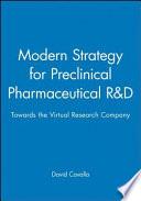 Modern Strategy for Preclinical Pharmaceutical R&D
