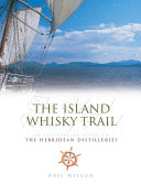The Island Whisky Trail Pdf/ePub eBook