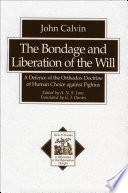 The Bondage And Liberation Of The Will Texts And Studies In Reformation And Post Reformation Thought