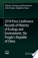 2018 Press Conference Records of Ministry of Ecology and Environment  the People   s Republic of China