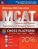 McGraw-Hill Education MCAT Chemical and Physical Foundations of Biological Systems 2016 Cross-Platform Prep Course
