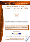 The Nexus between Immigration, Integration and Citizenship in the EU