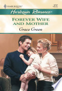 Forever Wife And Mother  Mills   Boon Cherish