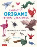 Fantastic Origami Flying Creatures