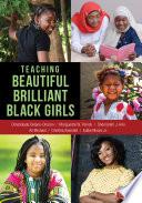 Teaching Beautiful Brilliant Black Girls