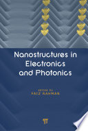 Nanostructures in Electronics and Photonics Book