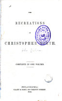 The Recreations of Christopher North  i e  John Wilson