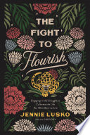 The Fight to Flourish Book