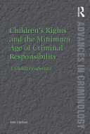 Children's rights and the minimum age of criminal responsibility: a global perspective