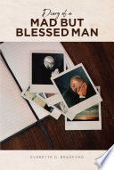 Diary of a Mad But Blessed Man