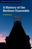 A History of the Berliner Ensemble