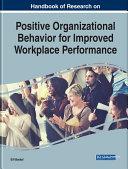 Handbook of Research on Positive Organizational Behavior for Improved Workplace Performance Pdf/ePub eBook