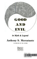 Good and Evil in Myth   Legend