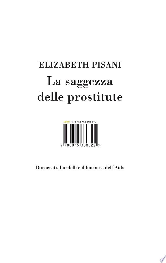 La saggezza delle prostitute. Burocrati, bordelli e il business dell'Aids