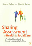 Sharing Assessment in Health and Social Care