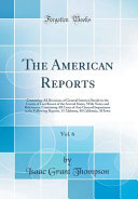 The American Reports, Vol. 6