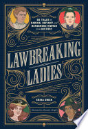 Lawbreaking Ladies Book PDF