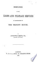 Observations on the Lights and Pilotage Services as Administered by the Trinity House