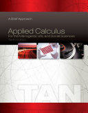 Applied Calculus for the Managerial  Life  and Social Sciences  A Brief Approach