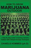 How to Grow Marijuana Outdoor