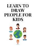 Learn To Draw People for Kids