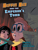 Boffin Boy and the Emperor's Tomb