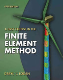 A First Course in the Finite Element Method Book