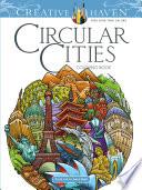 Creative Haven Circular Cities Coloring Book Book PDF