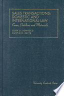Cases, problems, and materials on sales transactions  : domestic and international law