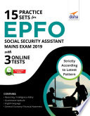 15 Practice Sets for EPFO Social Security Assistant Mains Exam 2019 with 3 Online Tests