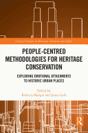People Centred Methodologies for Heritage Conservation